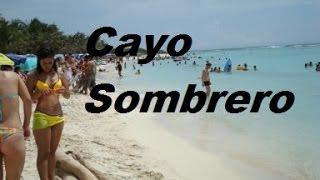 Cayo sombrero Junio 2012 playas de Venezuela Chichiriviche acopañame a conocerlo parte 2/2