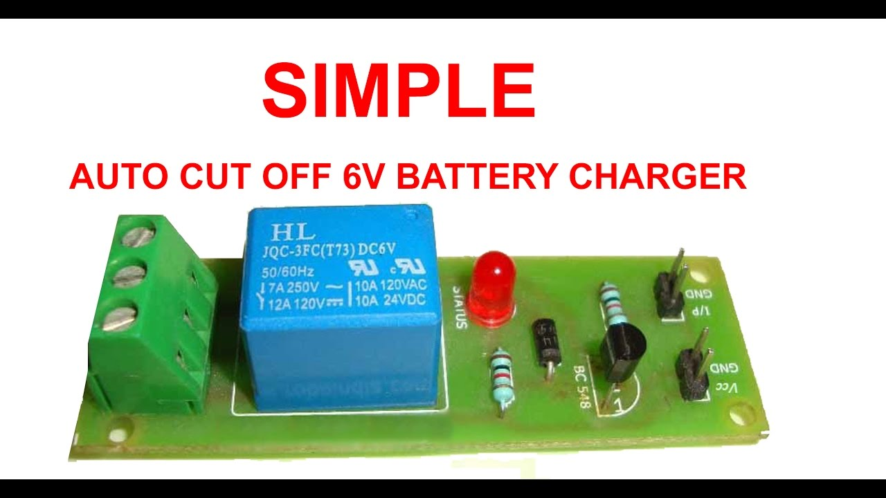 simple auto cut off 6v battery charger [ 1280 x 720 Pixel ]