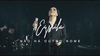 Eyshila - Não há outro nome (Vídeo oficial)