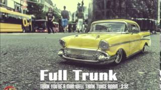 Full Trunk & Diana Golbi - Think You