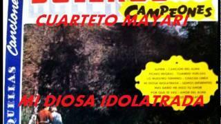 MI DIOSA IDOLATRADA-CUARTETO MAYARI DE PLACIDO ACEVEDO.