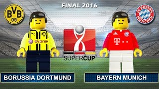 German Super Cup 2016 BORUSSIA DORTMUND vs BAYERN MUNICH 0-2 ( Final DFL Supercup Film Lego Football