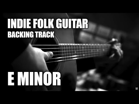 Indie Folk Guitar Backing Track In E Minor