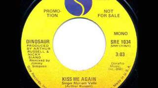 Dinosaur-  Kiss me again(1978)