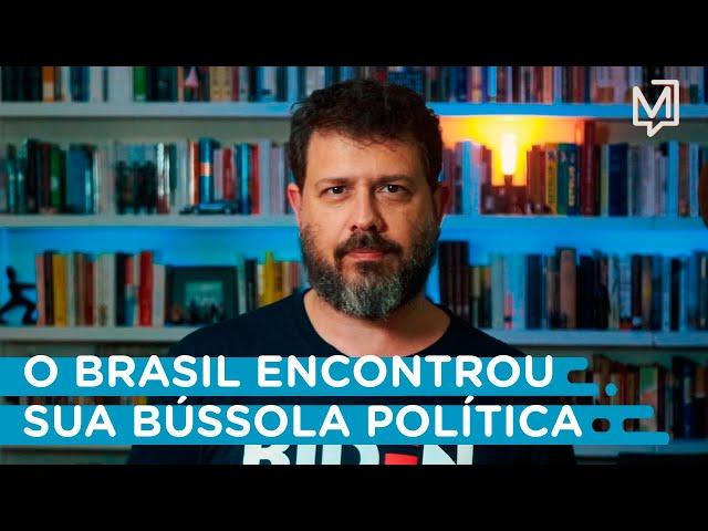 O Brasil encontrou sua bússola política I Ponto de Partida