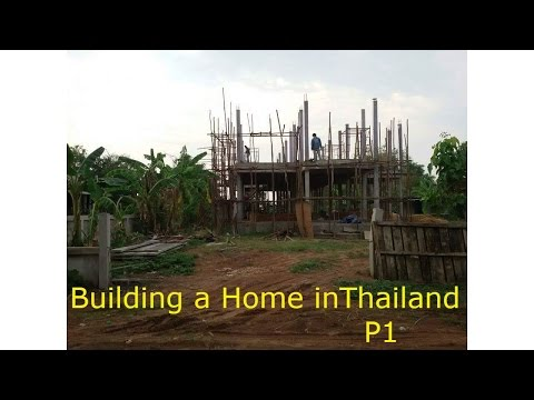 Building a Home in Thailand Part 1