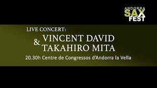 CONCERT VINCENT DAVID & TAKAHIRO MITA Centre de Congressos d'Andorr...