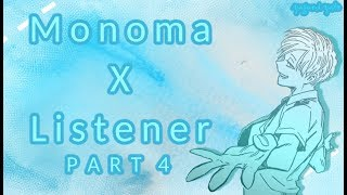 Neito Monoma x listener ASMR p4 My Hero Academia 18