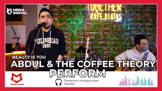 ABDUL & THE COFFEE THEORY MAIN  AKUSTIK LAGU  BEAUTY IS YOU  #MUSIKPORIUM