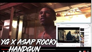 Yg Handgun Ft Asap Rocky Reaction