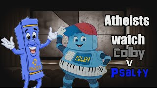 Atheists Watch Colby V Psalty : Dawn of Jesus