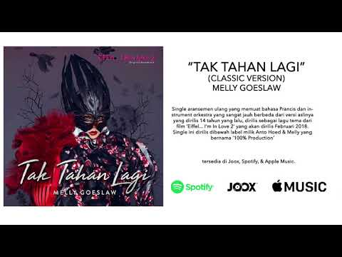 Melly Goeslaw - Tak Tahan Lagi (Classic Version)(OST. Eiffel... I'm In Love 2)