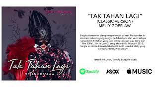 Melly Goeslaw - Tak Tahan Lagi (Classic Version)(OST. Eiffel... I'm In Love 2)