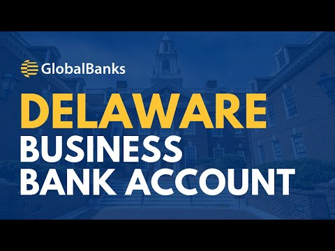 Delaware Business Bank Account