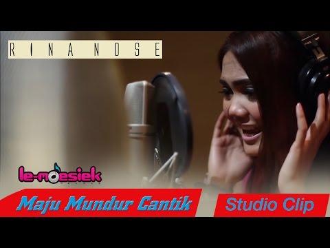 Free download Mp3 lagu Rina Nose - Maju Mundur Cantik [Studio Clip] terbaik