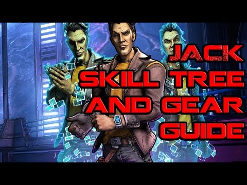 Borderlands Jack Skill and Gear Guide