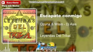 25.- Escapate conmigo- Ozuna & Wisin-Dj Asis- Remix🎵((🎧 Leyendas Del Tribal CD-1 🎧))🎵 - Tribal 2018