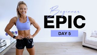 Day 5 Of Beginner EPIC   Full Body HIIT Workout
