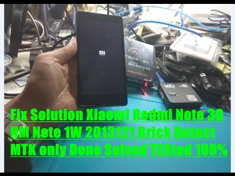 Fix Solution Xiaomi Redmi Note 3G HM Note 1W 2013121 Brick Detect MTK only  Done Solved TESted 100%Un