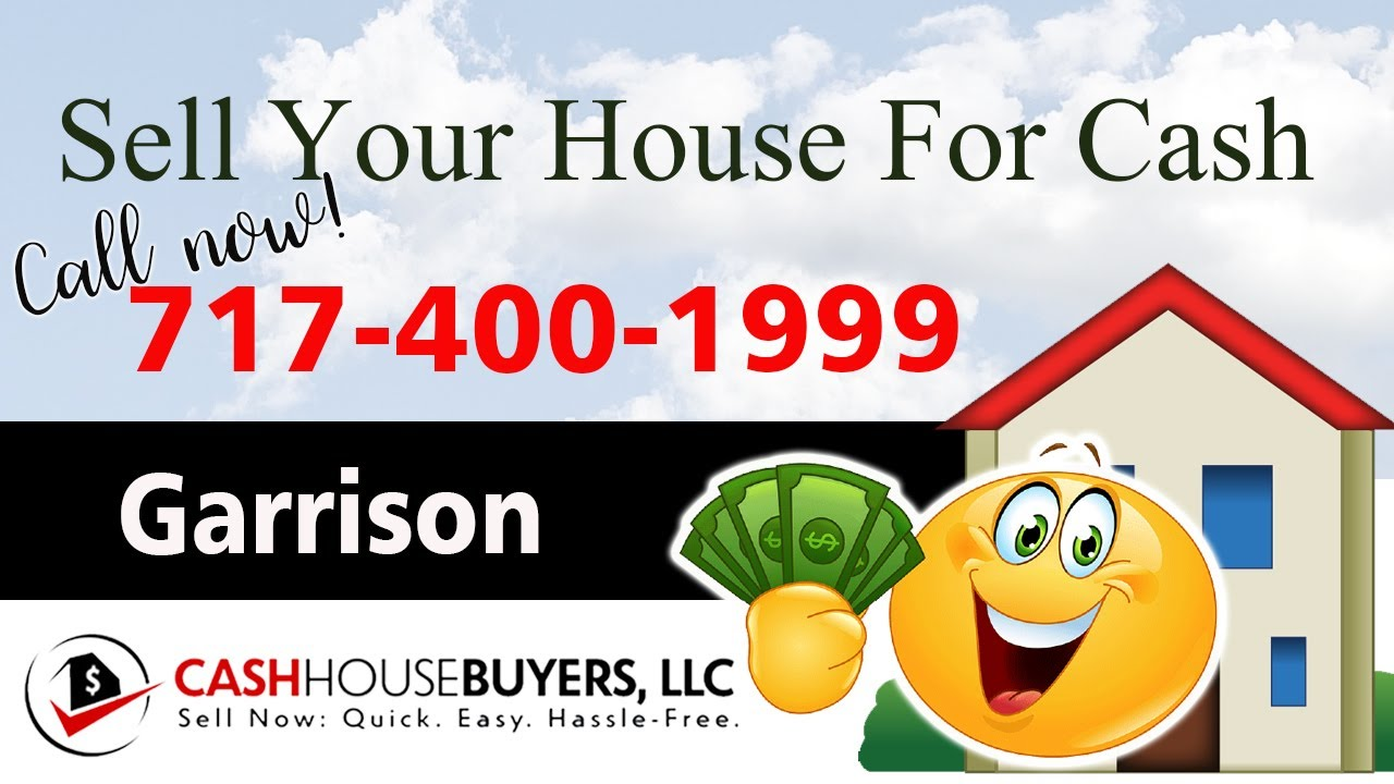 SELL YOUR HOUSE FAST FOR CASH Garrison MD  CALL 717 400 1999  We Buy Houses Garrison MD