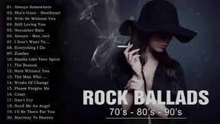 Slow Rock Ballads 70s,80s,90s - The Best Rock Ballads Songs Of All Time - Rock Ballads Collection