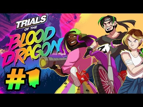 Super Best Friends Play - Trials of The Blood Dragon (Part 1)