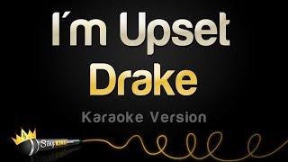 Drake - I'm Upset (Karaoke Version)