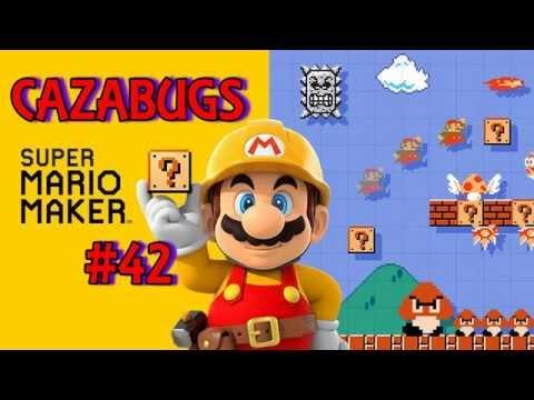 CazaBugs #42 - Super Mario Maker (Bugs y Glitches)