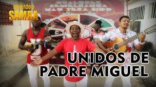 📻 Aprenda  Samba da Unidos de Padre Miguel pro Carnaval 2019