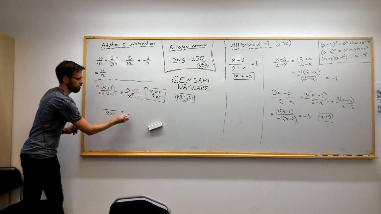 Matematik 3: Rationella uttryck: ADDERA OCH SUBTRAHERA RATIONELLA UTTRYCK
