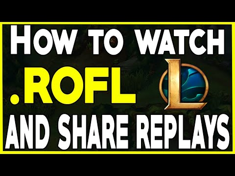 How To Download/Find/Watch League Of Legends Replays And Send Them In 2020 (How To Open .Rofl Files)