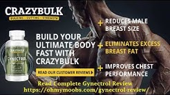 Gynectrol Review - Amazing Legal Steroid By Crazy Bulk For Gynecomastia Reduction