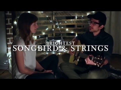 Songbird & Strings - Brightest (Copeland cover)