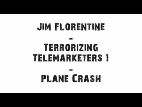 Jim Florentine - Plane Crash (Prank Call)
