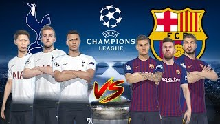 Tottenham VS Barcalona - UEFA Champions League 2018-19 Game2 | Gameplays PC