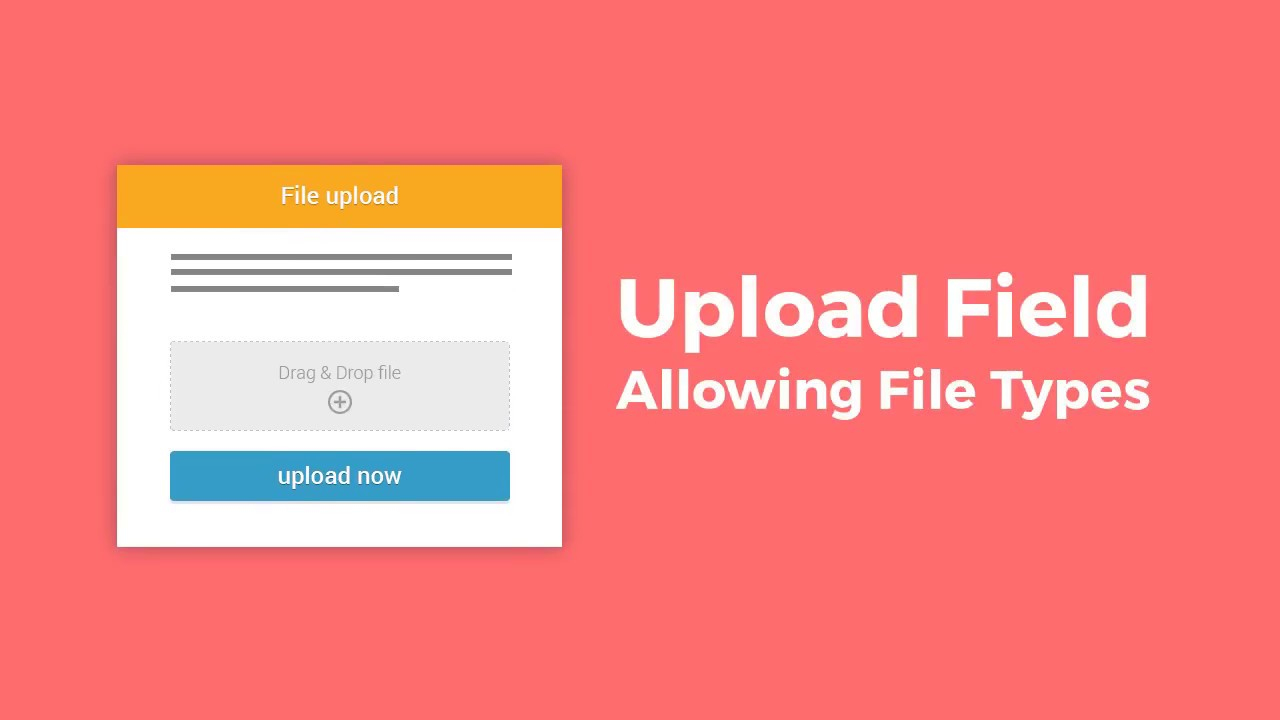 Changing the Allowed File Types in the Upload Field