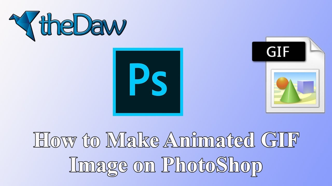 How To Make Animated GIF Image on PhotoShop | theDaw