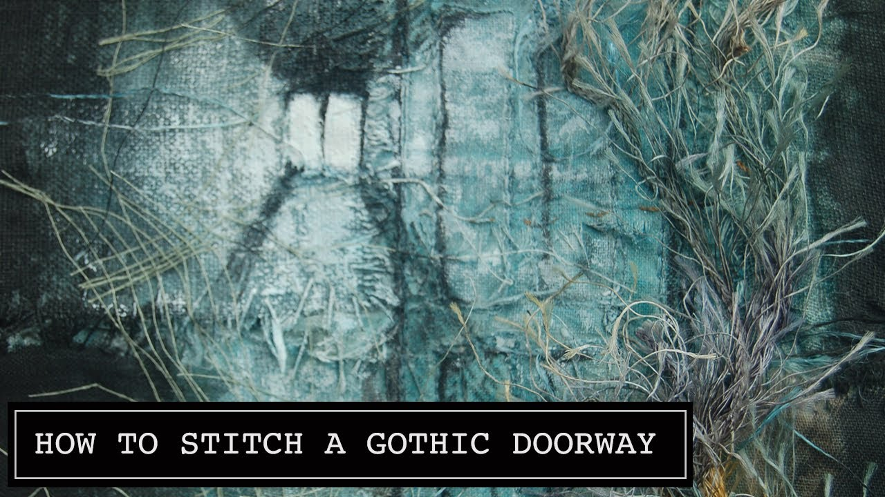 How To Stitch a Gothic Doorway Embroidery. Steampunk, Gothic Dark Embroidery by Ruth Norbury