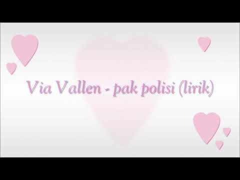 Via vallen - pak polisi (unofficial lyrics)