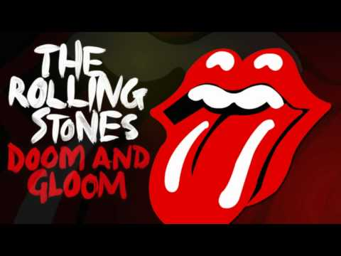 The Rolling Stones -- Doom and Gloom ( New Video )
