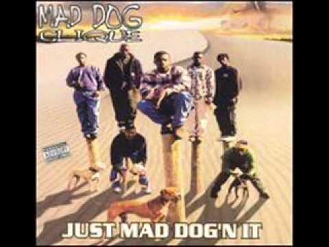 Mad Dog Clique-Aint Nuthin Soft
