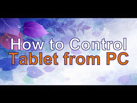 How To Control Tablet From PC