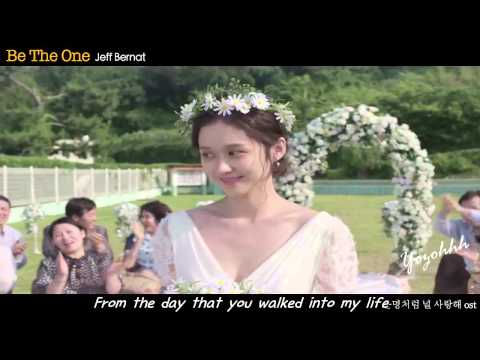 Jeff Bernat - Be The One MV (Fated to Love You OST) With Lyrics
