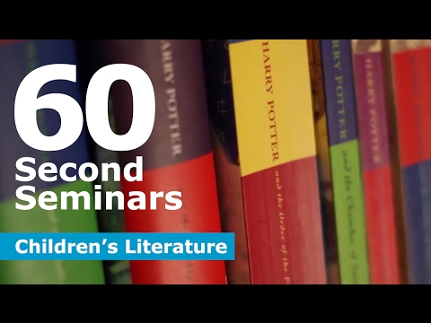 60 Second Seminars: Children's Literature