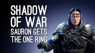 Let's Play Shadow of War: SAURON GETS THE ONE RING - Episode 2