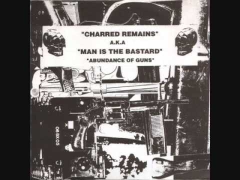 Charred Remains A·K·A Man Is The Bastard - Uncivilized Live