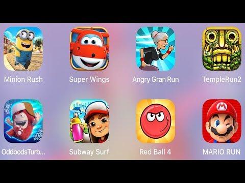 Red Ball 4,Minion Rush,Angry Gran Run,Subway Surf,Temple Run 2,Oddbods Turbo,Mario Run,Super Wings