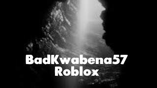 BadKwabena57 Roblox - Official Channel Trailer