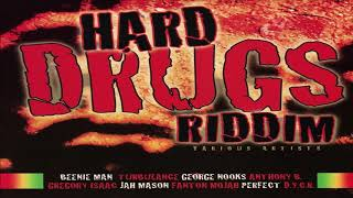 Gambar cover Hard Drugs Riddim Mix (NEW) Feat..Buju Banton, Gregory Isaacs, Capleton, Sizzla, Richie Spice