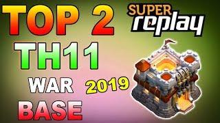 TOP 2 TH11 WAR BASE 2019 Anti 2 Star With +8 Replays Anti Bowler Miner,E-Dragon,Anti Queen Walk |Coc